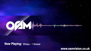 Wisey – I Swear [AUDIO] | Video by @1OSMVision [ @officialwisey ]
