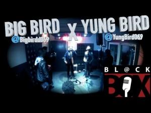 Big Bird X Yung Bird | BL@CKBOX S8 Ep. 42/70