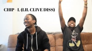 Chipmunk – L (Lil' Clive Diss 2) REACTION