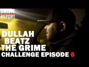 Dullah Beatz – The Grime Challenge [Ep 6] @DullahBeatz