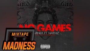 Earner ft Nathz – No Games | Mixtape Madness