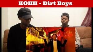 KOHH – DIRT BOYS [JU REACTION] (London!!)