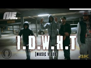 NWE – IDWHT [Music Video] Ft Donny Mac, Esseo & F-Don | @nothingwaseasy