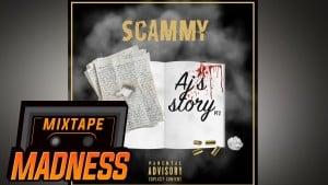 Scammy – AJ's Story (pt.2) prod @WildBoyAce #MadExclusive | Mixtape Madness