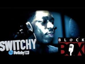 Switchy | BL@CKBOX S8 Ep. 75/85