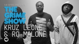 The Grime Show: Kruz Leone & Ro Malone