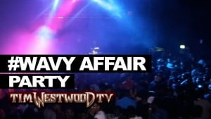 Westwood #WavyAffair hottest party Turnt up!!