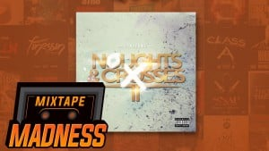Yung Fume – Stay In Your Lane [Noughts & Crosses 2] | Mixtape Madness