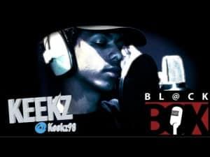 Keekz | BL@CKBOX S8 Ep. 77/85 [SouthMannyShutdown] #Manny2Essex