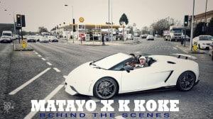 Matayo X K Koke – Fire in the hole [Behind The Scenes] @KokeUSG @SenseSeeMedia