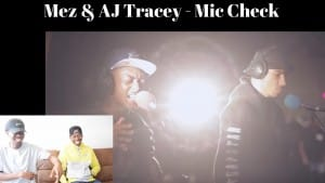 Mez & AJ Tracey – Mic Check (Live From Maida Vale) Review!!1