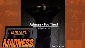 Adrenn – I Just Need A Spliff | @MixtapeMadness