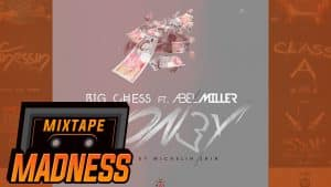 Big Chess – Mon£y Ft Abel Miller (Prod By Michelin Shin)   @MixtapeMadness