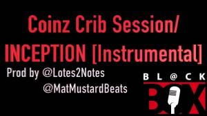 Coinz Crib Session [Instrumental]   @Lotes2Notes @MatMustardBeats BL@CKBOX