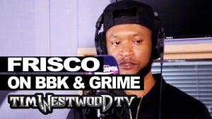 Frisco on System Killer, Boy Better Know, Grime – Westwood