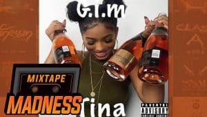 G.I.M – Tina | @MixtapeMadness