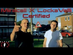 Miracall X Lockaveli | Certified [Video] BL@CKBOX