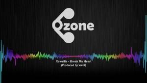 Ozone Media: Rawzilla – Break My Heart (Prod. By Valot) [OFFICIAL AUDIO]