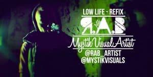 P110 – R.A.B – Low Life Refix [Music Video]
