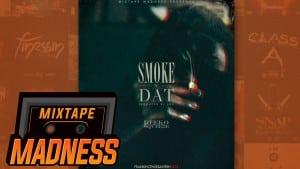 Reeko Squeeze – Smoke'N'Dat | @snkbeats @MixtapeMadness