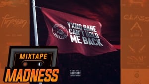 Yxng Bane – Can't Hold Me Back | @MixtapeMadness