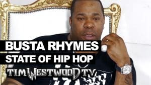 Busta Rhymes on state of Hip Hop – Westwood