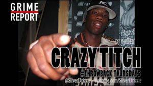 Crazy Titch Freestyle (Dizzee Rascal Diss) #ThrowbackThursdays | Grime Report Tv