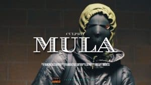 Culprit – Mula (Music Video) | @MixtapeMadness