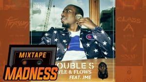 Double S – Style & Flows (Feat. JME) (Prod. The Heavytrackerz)   @MixtapeMadness