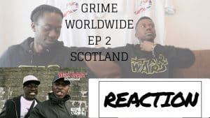 GRIME WORLDWIDE EP 2 SCOTLAND (JU Review)