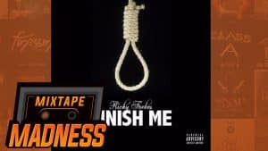 Richy Forbes – Finish Me   @MixtapeMadness