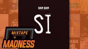 Bam Bam ft. Big Watch – SI   @MixtapeMadness
