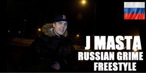 J Masta – Russian Grime Freestyle | Grime Report Tv