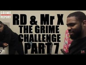 RD & Mr X – The Grime Challenge [Episode 7] @RD_MusicUpdates @MrX44   Grime Report Tv