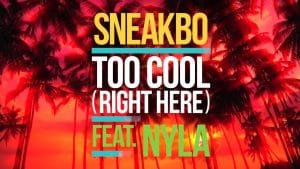 Sneakbo – Too Cool (Right Here) feat. Nyla – Mistajam's Inbox: Fresh 30/06