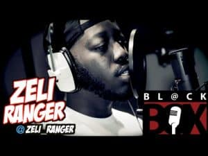 Zeli Ranger | BL@CKBOX S9 Ep. 54/88