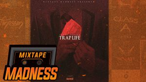 Blade Brown – Trap Life #BlastFromThePast | @MixtapeMadness