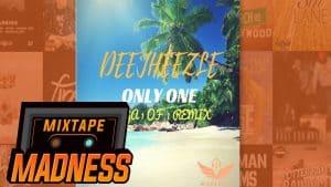 Dee Jheezle – Only One | @MixtapeMadness