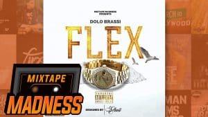Dolo Brassi – Flex   @MixtapeMadness