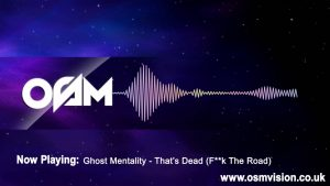 Ghost Mentality – That's Dead (F**k The Road) | @1OSMVision [ @Ghostmentality ]