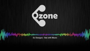 Ozone Media: DJ Designz – See with Music [OFFICIAL AUDIO]