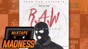 Reekz MB – Bung (ft Mamz MB & Speedy1UP) [R.A.W] | @MixtapeMadness