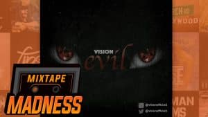 Vision – Evil | @MixtapeMadness