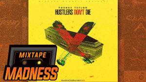 Youngs Teflon – Hustler's Don't Die #BlastFromThePast | @MixtapeMadness