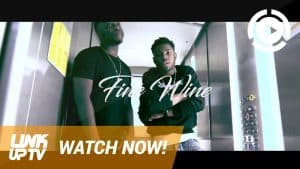 Yxng Bane ft Kojo Funds – Fine Wine [Music Video] @YxngBane @KojoFunds | Link Up TV