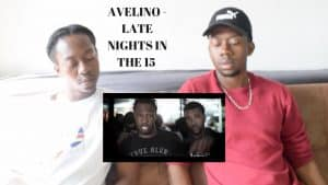 AVELINO LATE NIGHTS IN THE 15 (RAP GENIUS)