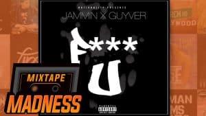 Jammin x Guyver – **** You   @MixtapeMadness