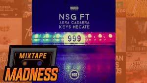 NSG ft. Abra Cadabra & Keys Hecate – 999 | @MixtapeMadness