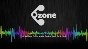 Ozone Media: JDN & Papa T – Not a Joke Out Ere (Feat. RX & Earz) [OFFICIAL AUDIO]