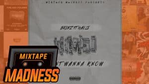 Skinz ft. Haile – Don't Wanna Know   @MixtapeMadness